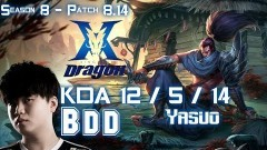 KZ BDD YASUO vs LUCIAN ADC - Patch 8.14 KR Ranked - YouTube