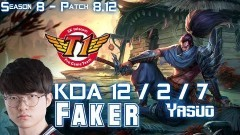 SKT T1 Faker YASUO vs FIZZ Mid - Patch 8.12 KR Ranked - YouTube